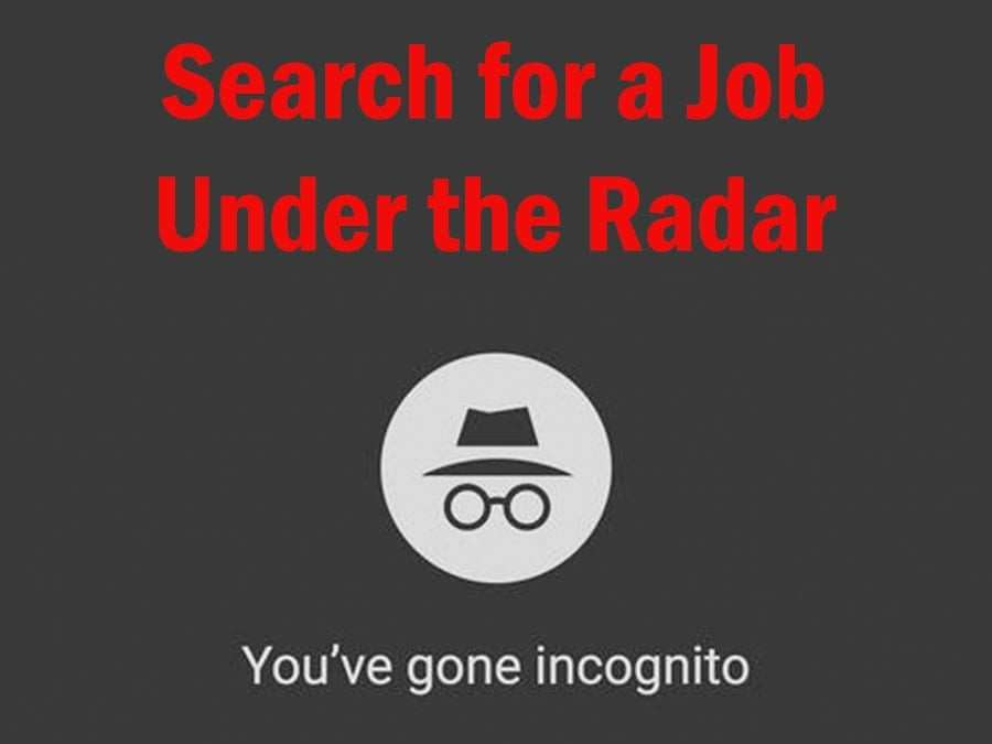 Incognito Job Search