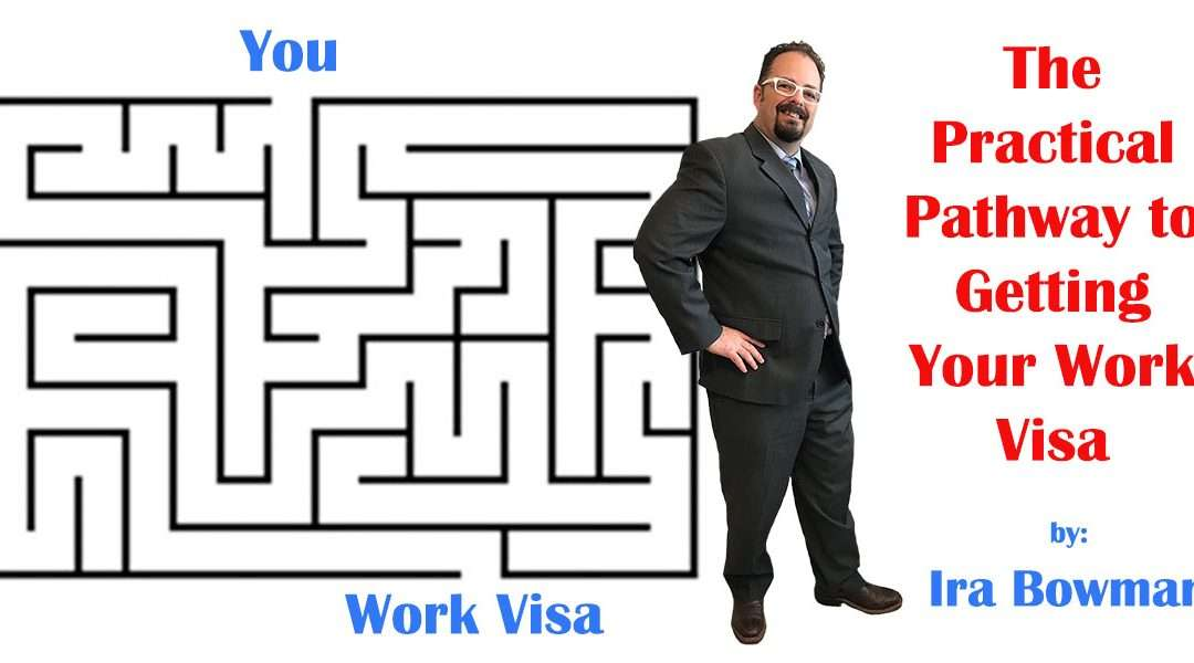 The Practical Pathway to Getting Your Work Visa